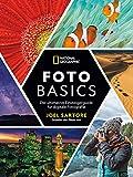 National Geographic: Foto-Basics - Der ultimative Einsteigerguide für digitale Fotografie.:...