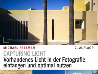 Capturing Light - Vorhandenes Licht in der Fotografie